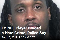 Ex-NFL Player Made Burglary Look Like Hate Crime: Police