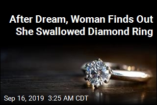 Woman Swallows Engagement Ring During Dream