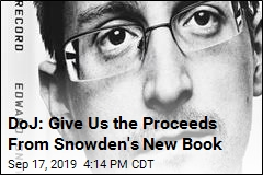 Justice Dept. Wants the Proceeds From Snowden's Book