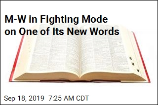 M-W in Fighting Mode on One of Its New Words