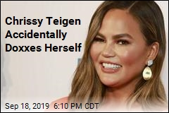 Chrissy Teigen Accidentally Doxxes Herself
