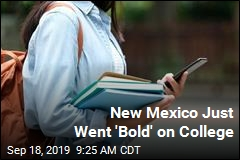 New Mexico Just Went 'Bold' on College