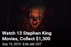 Watch 13 Stephen King Movies, Collect $1,300