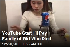 YouTube Star: I'll Pay Family of Girl Who Died