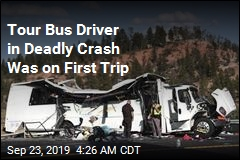 Tour Bus Driver in Deadly Crash Was on First Trip