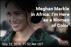 Meghan Markle in Africa: I'm Here 'as a Woman of Color'