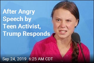After Angry Speech by Teen Activist, Trump Responds
