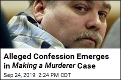 Alleged Confession Emerges in Making a Murderer Case
