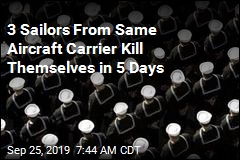 3 Sailors From Same Aircraft Carrier Kill Themselves in 5 Days