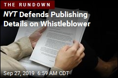 NYT Defends Publishing Details on Whistleblower