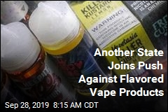 Another State Joins Push Against Flavored Vape Products