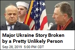 Major Ukraine Story Broken by a Pretty Unlikely Person
