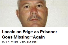 Murderer Who Busted Out of Prison 10 Years Ago Is Missing