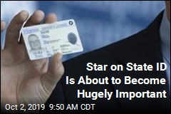 Star on State ID Is About to Become Hugely Important
