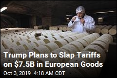 US Set to Slap Tariffs on EU Cheese, Wine, Planes