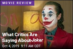 What Critics Are Saying About Joker