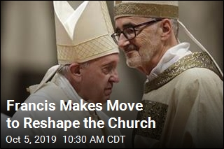 Francis Makes Move to Reshape the Church