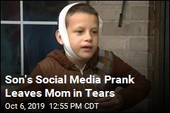 Son's Social Media Prank Leaves Mom in Tears