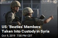 US: 'Beatles' Members Taken Into Custody in Syria