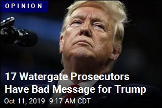 17 Watergate Prosecutors Have Bad Message for Trump
