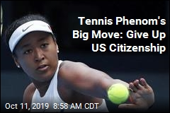 Tennis Star to Turn in US Citizenship for Another
