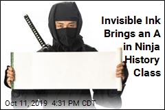 Invisible Ink Brings an A in Ninja History Class