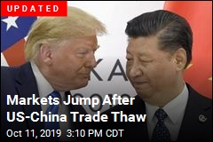 Markets Jump as Trump Is Upbeat on China