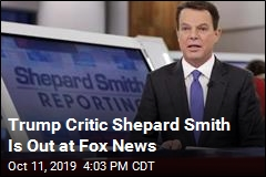 Trump Critic Shepard Smith Leaves Fox News