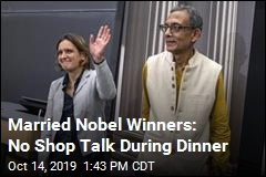 Married Nobel Duo: Our Kids Don't Let Us Talk Shop