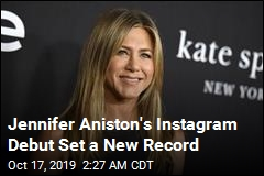 Jennifer Aniston's Instagram Debut Set a New Record