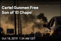Cartel Gunmen Free Son of 'El Chapo'