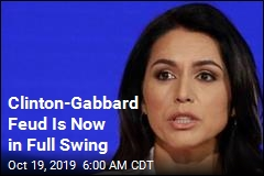 Gabbard Pushes Back at 'Queen of the Warmongers'