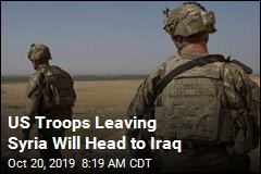 US Troops Leaving Syria Will Head to Iraq