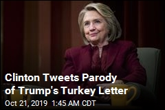 Clinton Tweets Parody of Trump's Turkey Letter