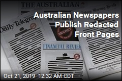 Australian Newspapers Publish Redacted Front Pages
