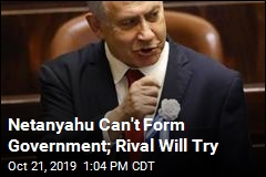 Netanyahu Can't Form Government; Rival Will Try