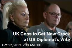 UK Police to Question US Diplomat's Wife