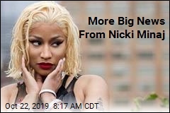 More Big News From Nicki Minaj