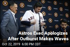 Astros Exec Apologizes for 'Inappropriate' Outburst