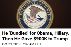 He 'Bundled' for Obama, Hillary. Then He Gave $900K to Trump