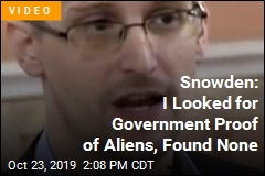 Snowden: I Found No Proof Government Knows of Aliens