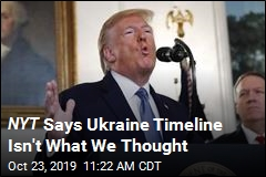 NYT Says Ukraine Timeline Isn't What We Thought