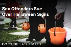 Sex Offenders Sue Over Halloween Signs
