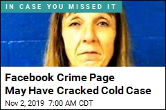 Facebook Crime Page May Have Cracked Cold Case
