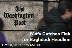 WaPo Catches Flak for Baghdadi Headline