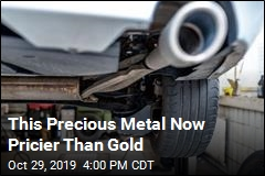Metal Used in Car Exhausts Now Pricier Than Gold