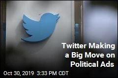 Twitter Is Banning All Political Ads
