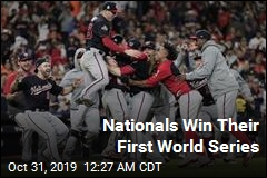 Nationals Win Their First World Series