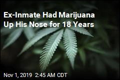 Ex-Inmate Had Marijuana Up His Nose for 18 Years