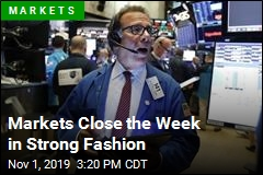 Markets Close the Week in Strong Fashion